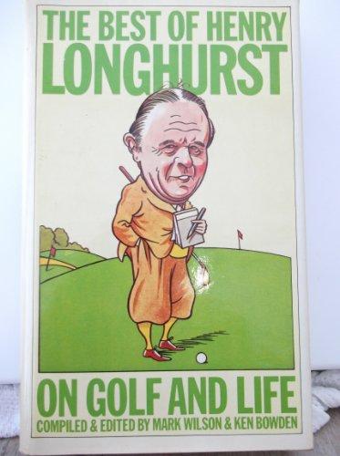 9780002161633: Best of Henry Longhurst