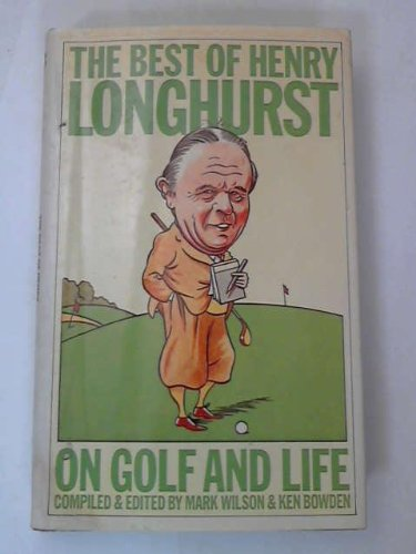 9780002161633: The best of Henry Longhurst