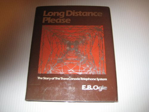 9780002161671: Long Distance Please: The Story of the TransCanada Telephone System