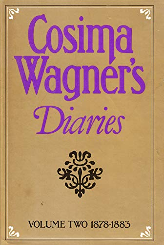 9780002161893: Cosima Wagner's Diaries, Vol. 2: 1878-1883: 1878-83