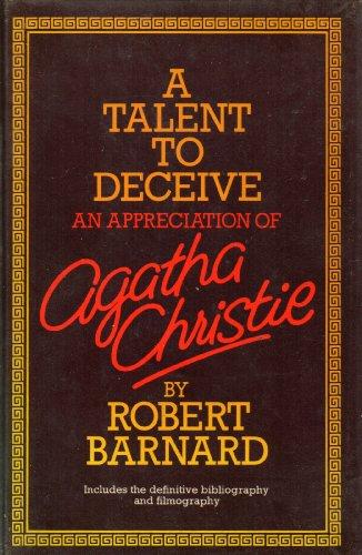 9780002161909: Talent to Deceive: Appreciation of Agatha Christie