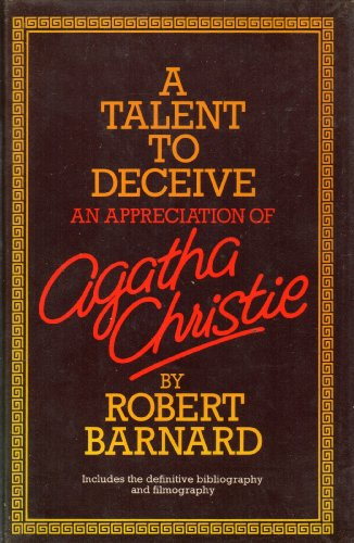 9780002161909: Talent to Deceive: Appreciation of Agatha Christie