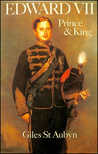 9780002162036: Edward VII: Prince and King