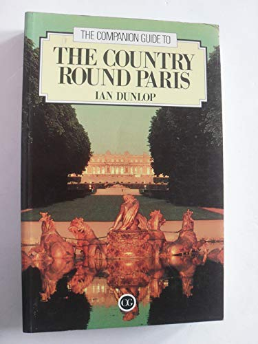 9780002162449: Country Round Paris (Companion Guides)