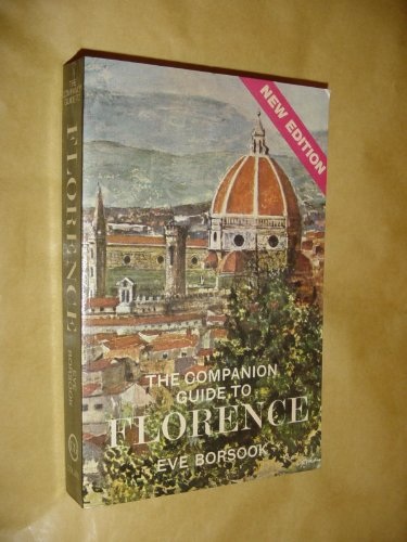The companion guide to Florence.: Borsook,Eve.