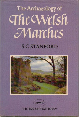 9780002162517: Welsh Marches (Collins Archaeology)