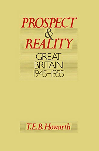 9780002162814: Prospect and Reality: Great Britain, 1945-1955