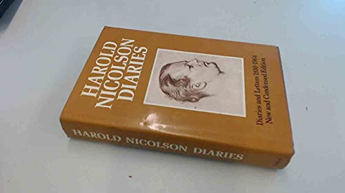 Harold Nicolson Diaries and Letters 1930 -1964: Olson Stanley (edited and Condensed by)