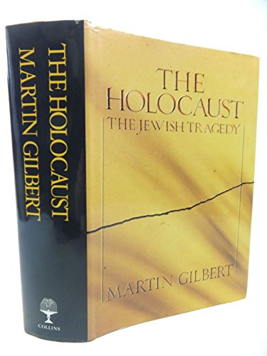 9780002163057: The Holocaust: The Jewish Tragedy