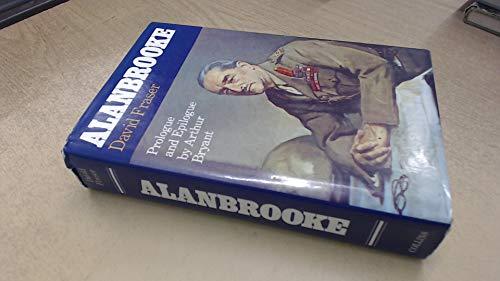 Alanbrooke: Fraser, David; .