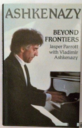 9780002163736: Ashkenazy. Beyond Frontiers.