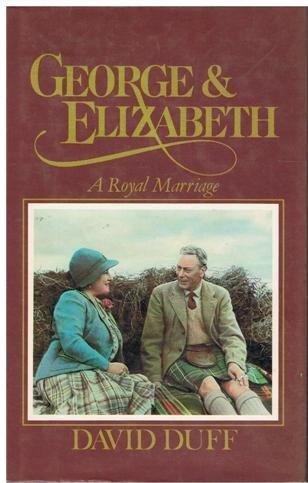 9780002163750: George & Elizabeth A Royal Marriage