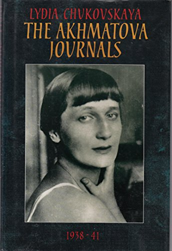 9780002163910: The Akhmatova Journals, 1938-1966: v. 1
