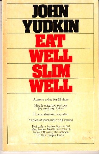 9780002163965: Eat Well Slim Well