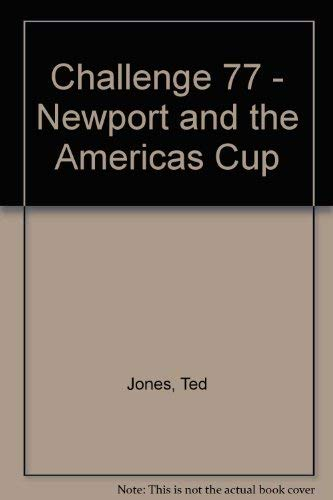 Challenge '77 Newport and the America's Cup