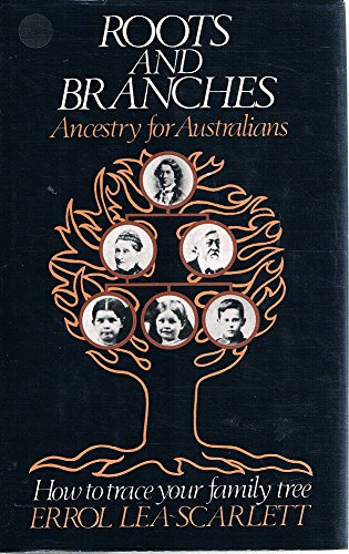 9780002164153: Roots and branches: Ancestry for Australians