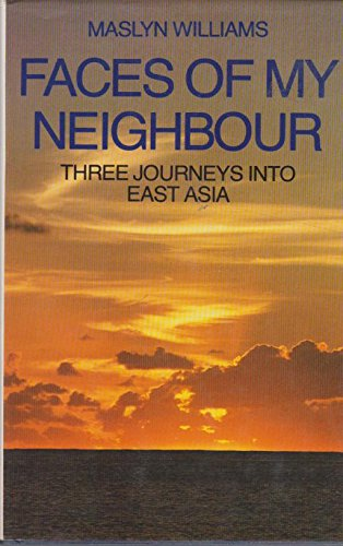Faces of my neighbour: Three journeys into: Maslyn Williams