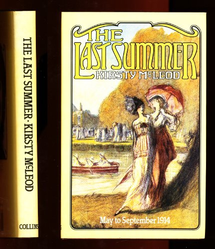 9780002164566: The last summer: May to September 1914