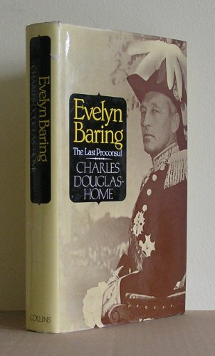 9780002164573: Evelyn Baring: The Last Proconsul