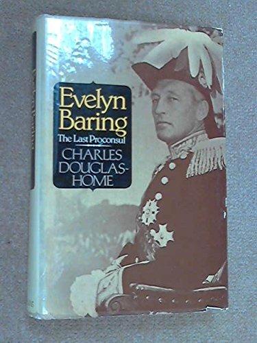 9780002164573: Evelyn Baring: The last proconsul