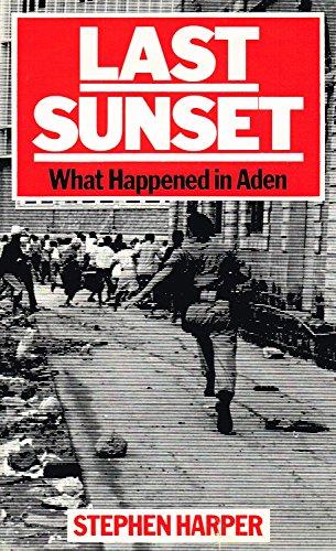 9780002164580: Last Sunset: What Happened in Aden