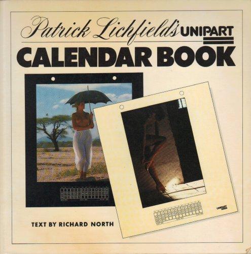 9780002164733: Patrick Lichfield's Unipart Calendar Book