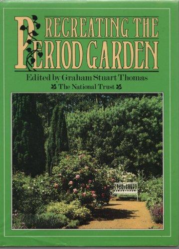 9780002164856: Recreating the Period Garden