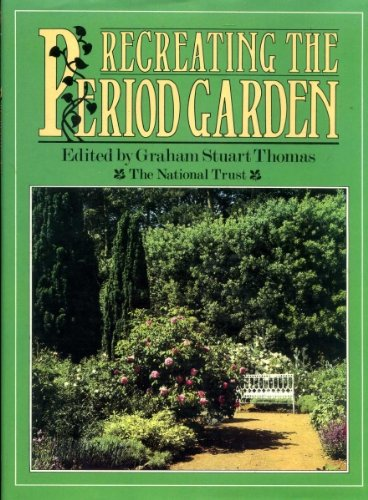 9780002164856: Recreating the Period Garden