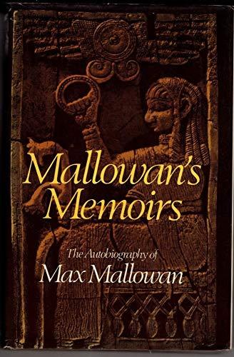 9780002165068: Mallowan's Memoirs The autobiography of Max Mallowan