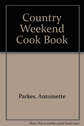 9780002165259: Country Weekend Cook Book