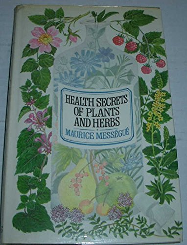 9780002165297: Health Secrets of Plants and Herbs