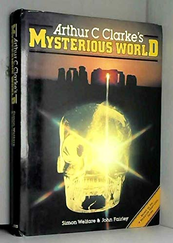 9780002165365: Arthur C. Clarke's mysterious world