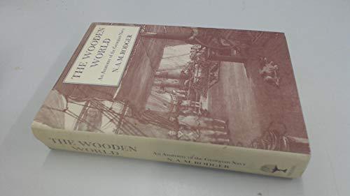 9780002165488: The Wooden World: Anatomy of the Georgian Navy