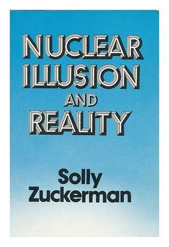 9780002165549: Nuclear Illusion and Reality