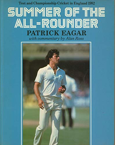 9780002166317: Summer of the All-Rounder: Test and Championship Cricket in England 1982