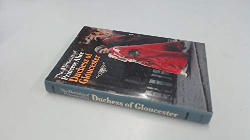 9780002166461: The Memoirs of Princess Alice Duchess of Gloucester