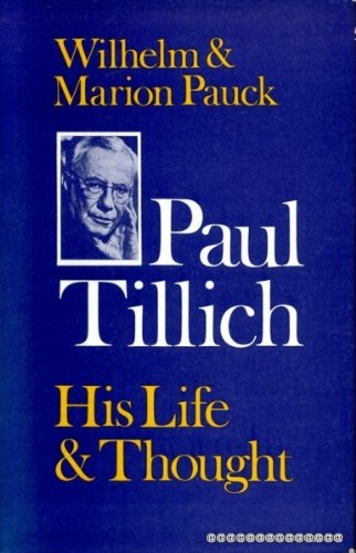 9780002166508: Paul Tillich: his life and thought, volume I: life
