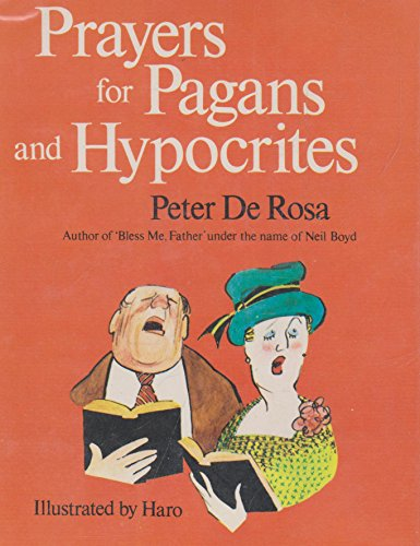 9780002166577: Prayers for Pagans and Hypocrites