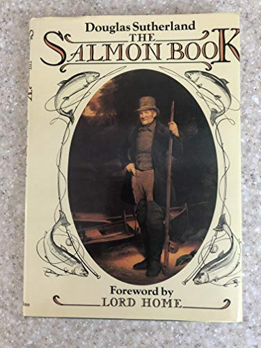 The Salmon Book: Sutherland, Douglas