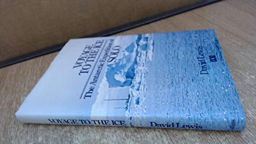 9780002166720: Voyage to the Ice