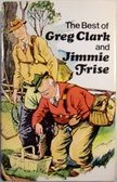 9780002166836: The best of Greg Clark & Jimmie Frise