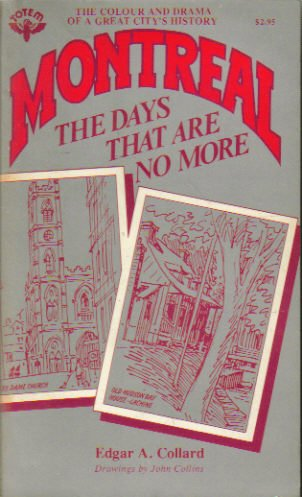 9780002166867: MONTREAL, THE DAYS THAT ARE NO MORE