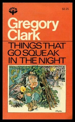 9780002166898: Things that go squeak in the night and other stories