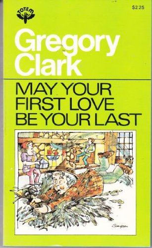 9780002166928: May your first love be your last: And other stories