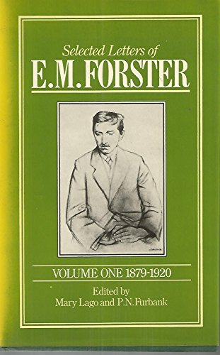 9780002167185: Selected Letters of E.M. Forster, Vol. 1: 1879-1920