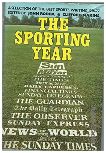 9780002167376: The Sporting Year : A Selection of the Best Sports Writing of 1976 - 77