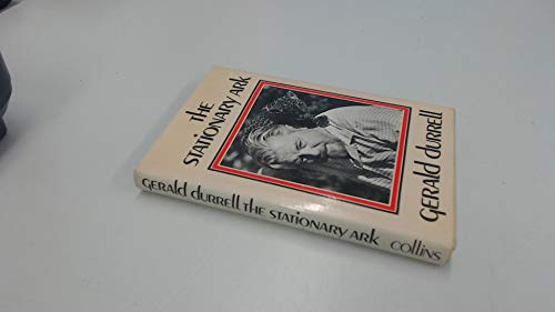 The Stationary Ark: Durrell, Gerald
