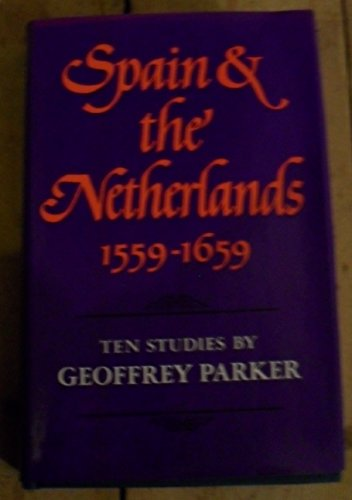 9780002167901: Spain and the Netherlands, 1559-1659