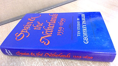 9780002167901: Spain and the Netherlands 1559-1659