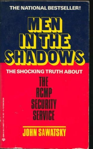 9780002168212: Men in the Shadows - The RCMP Security Service